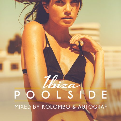 Toolroom Longplayer/POOLSIDE IBIZA 2015